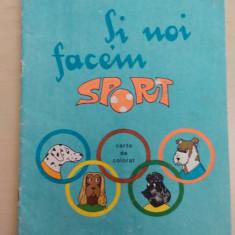 Si noi facem sport - Gheorghe Burlacu/ carte de colorat