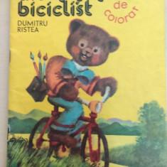 Ursuletul biciclist - Dumitru Ristea/ carte de colorat