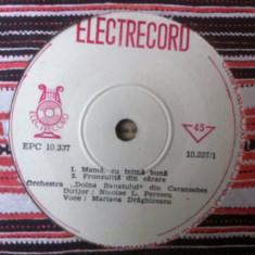 Mariana draghicescu disc vinyl single Muzica Populara electrecord banteana banat epc 10337, VINIL