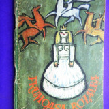 FUMOASA ROZALBA Povesti populare sasesti Colectia Traista cu povesti - Carte de povesti