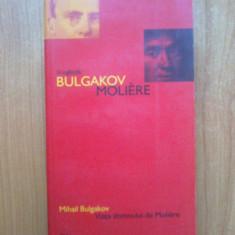 e2  Mihail Bulgakov - Viata domnului de Moliere. In oglinda: Bulgakov-Moliere