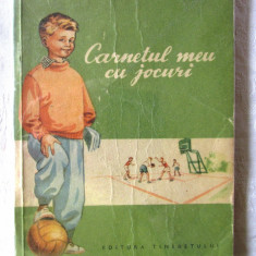 """""""CARNETUL MEU CU JOCURI"""", I. si N. Mustata, 1955. Sport. Tiraj 8100 exemplare - Carte educativa"""