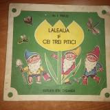"""Carte pt copii """"laleaua si cei trei pitici"""" din anul 1989 - Carte educativa"""