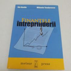 FINANŢELE ÎNTREPRINDERII - ILIE VASILE, MIHAELA TEODORESCU, 2005 - Carte despre fiscalitate