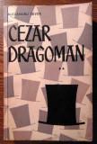Alexandru Sever - Cezar Dragoman - **