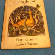 GISCA DE AUR FRATII GRIMM, EDITURA ION CREANGA 1981, TRADUCERE DAN FAUR - Carte de povesti
