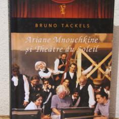ARIANE MNOUCHKINE SI THEATRE DU SOLEIL de BRUNO TACKELS - Carte Cinematografie