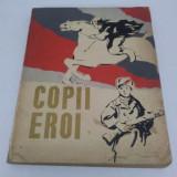 COPII EROI, NUVELE RUSEŞTI 1962 - Carte educativa