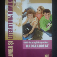 ALINA ENE - LIMBA SI LITERATURA ROMANA - GHID DE PREGATIRE PENTRU BACALAUREAT, Alta editura
