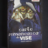 CARTE ROMANEASCA DE VISE - TALMACIRI INTERNATIONALE