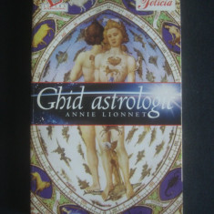 ANNIE LIONNET - GHID ASTROLOGIC - Carte astrologie Altele