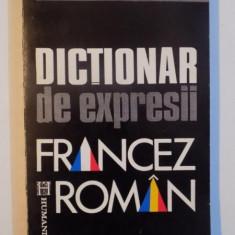 DICTIONAR DE EXPRESII FRANCEZ - ROMAN de ARISTITA NEGREANU, Bucuresti 1992 - Carte in alte limbi straine