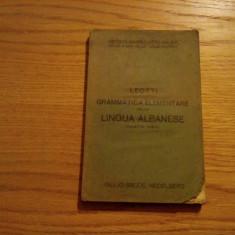 GRAMMATICA ELEMENTARE dela LINGUA ALBANESE - Angelo Leotti - Roma, 1915, 216 p.