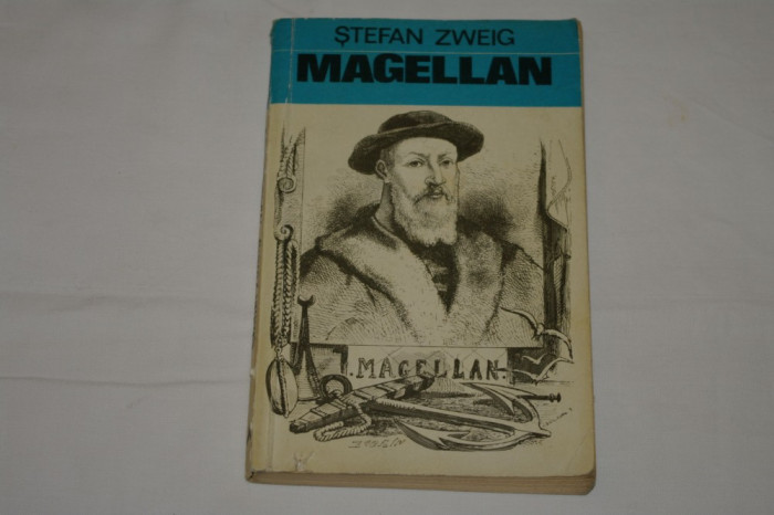 Magellan - Stefan Zweig - Editura Albatros - 1972