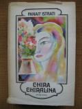 Panait Istrati - Chira Chiralina (si alte opere), Alta editura