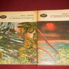 HENRY STANLEY - IN CAUTAREA LUI LIVINGSTONE 2 VOL - Carte de calatorie