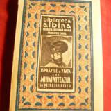 Petre Ispirescu - Ispravile si viata lui Mihai Viteazul -Ed.1939, ilustratii - Carte educativa