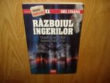 RAZBOIUL INGERILOR  - EMIL STRAINU  EDITURA TRIUMF ANUL 2009