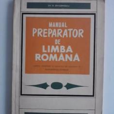 Manual preparator de limba romana - Gh. Dragomirescu / R7P1F - Teste admitere facultate