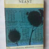 CARMEN LAFORET - NEANT - Roman, Anul publicarii: 1967