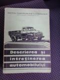 DESCRIEREA SI INTRETINEREA AUTOMOBILULUI , DESCRIERE , INTRETINERE SI MATERIALE