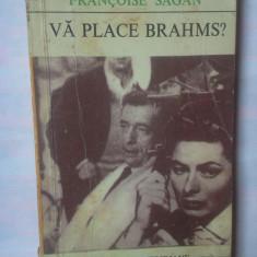 FRANCOISE SAGAN - VA PLACE BRAHMS?, 1971