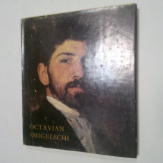 OCTAVIAN SMIGELSCHI  - album de Virgil Vatasianu