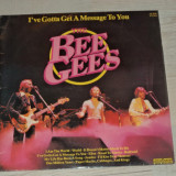 Disc vinil Bee Gees - I've Gotta Get A Message To You