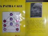A PATRA CALE - vol. 1 -P.D. USPENSKY