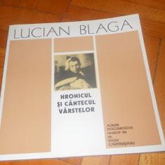 RADU CARPINISIANU - LUCIAN BLAGA HRONICUL SI CANTECUL VARSTELOR ALBUM DOCUMENTAR