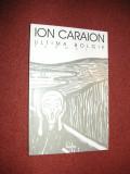 Ion Caraion - Ultima Bolgie