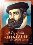 Antonio Pigafetta - Cu Magellan in jurul lumii