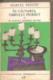 (C6384) MARCEL PROUST - IN CAUTAREA TIMPULUI PIERDUT. IN PARTEA DINSPRE SWANN, 1968