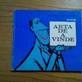 ARTA DE A VINDE - Gh. Feteanu - coperta si ilustratii: MATTY - 1972, 149 p.