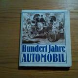 HUNDERT JAHRE AUTOMOBIL - Wolfgang Roediger - Leipzig, 1986, 200 p.