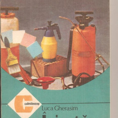 (C6365) LUCA GHERASIM - IMI ZUGRAVESC SINGUR CASA, VOL. II - Carte amenajari interioare