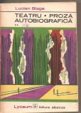 (C6378) LUCIAN BLAGA - TEATRU, PROZA AUTOBIOGRAFICA