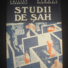 EMILIAN DOBRESCU, VIRGIL NESTORESCU - STUDII DE SAH
