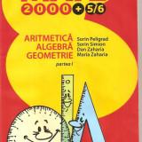 (C6375) SORIN PELIGRAD - ARITMETICA, ALGEBRA, GEOMETRIE, CLASA A V-A, PARTEA I - Carte Matematica