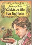 (C6352) JONATHAN SWIFT - CALATORIILE LUI GULLIVER, Jonathan Swift