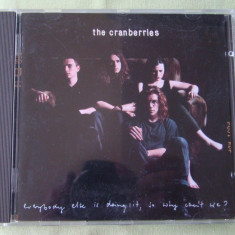 THE CRANBERRIES - Everybody Else Is Doig - C D Original ca NOU - Muzica Rock