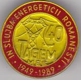 Insigna aniversara 40 1949-1989 In Slujba Energeticii Romanesti TAGEM