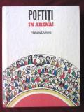 """""""POFTITI IN ARENA! - Povestiri"""", Natalia Durova, 1985. Din lumea circului"""