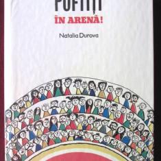 """""""POFTITI IN ARENA! - Povestiri"""", Natalia Durova, 1985 - Carte educativa"""