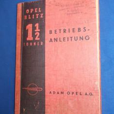 MANUAL DE INSTRUCTIUNI * AUTOMOBIL OPEL BLITZ 1,1/2 TONNER - ADAM OPEL - 1939