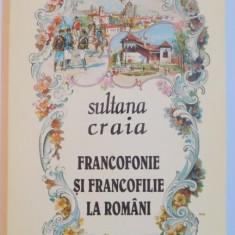 FRANCOFONIE SI FRANCOFILIE LA ROMANI-SULTANA CRAIA 1995 - Nuvela
