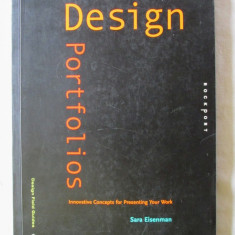 """""""BUILDING DESIGN PORTFOLIOS"""", Sara Eisenman, 2008. Text in lb. engleza. Noua"""