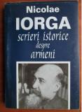 Nicolae Iorga - Scrieri istorice despre armeni