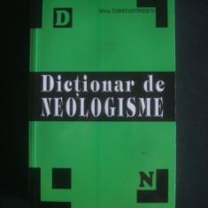 SILVIU CONSTANTINESCU - DICTIONAR DE NEOLOGISME