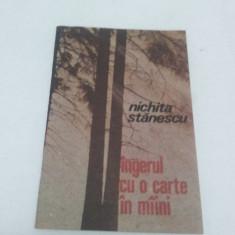 ÎNGERUL CU O CARTE ÎN MÎINI /NICHITA STĂNESCU/1991 - Carte poezie